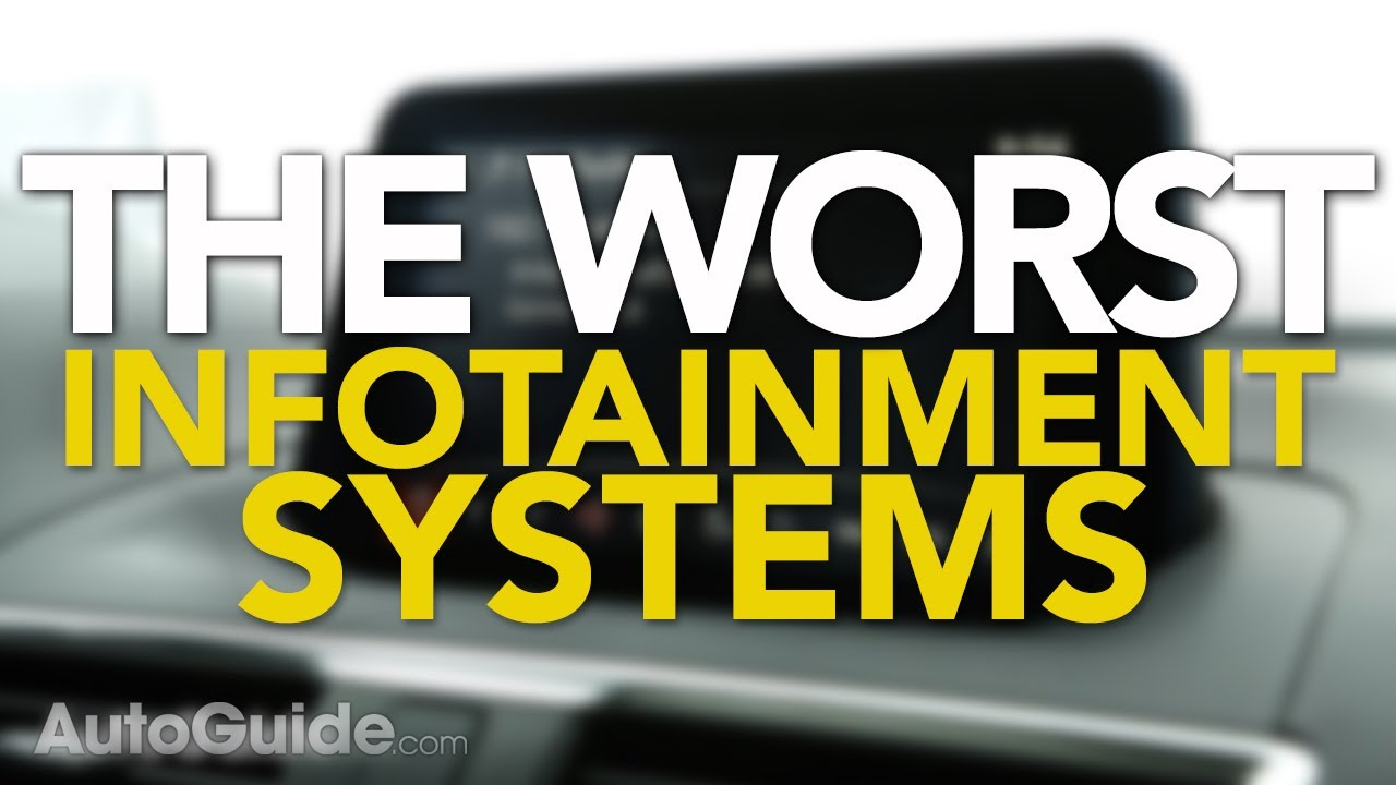 The 5 Worst Infotainment Systems on the Market » AutoGuide