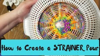 How to Create a Rainbow Strainer Pour