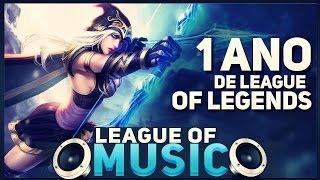 2# League of Music (1 Ano de League of Legends) by Méqui Huê!