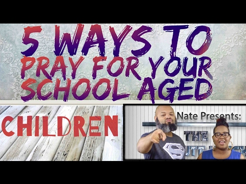 5MLB | Worship4Wed: 5 Ways to Pray for Your 🏫School Aged Children
