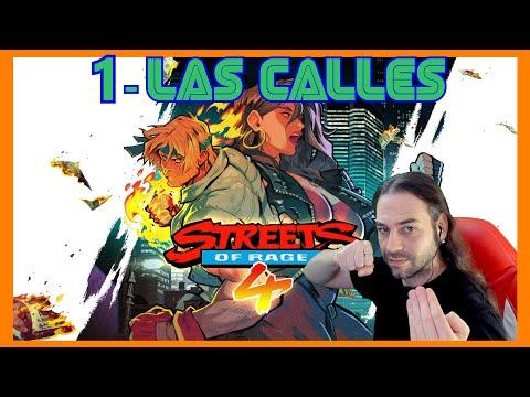 STREETS OF RAGE 4 Gameplay Español BLAZE - LAS CALLES #1