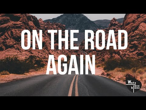 On The Road Again - Jazz Hits To Listen To On the Road