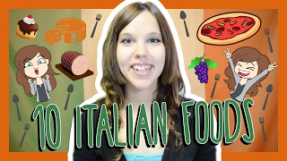 Learn the Top 10 Italian Foods!