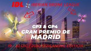 FPV Racing / IDL 2020 GP3 y GP4 Madrid