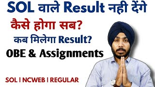 DU-SOL OBE & Assignments Result Pending | जानिए क्या है कारण |   Jasmeet Classes