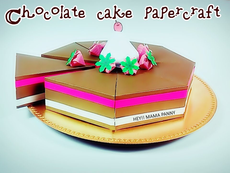 Papercraft Chocolate cake papercraft