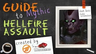 Hellfire Assault Mythic Guide by Method