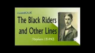 The Black Riders and Other Lines Audiobook Stephen CRANE