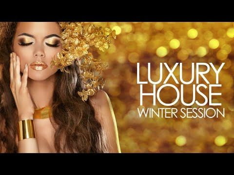 Luxury House Winter Session 2018 (Best of Vocal Deep House Music | Chill Out Mix)