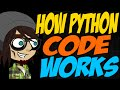 How Python Code Works