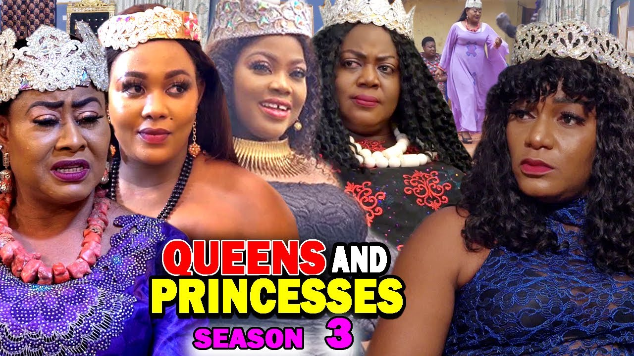 Download QUEENS AND PRINCESSES SEASON 3 (New Hit Movie) - 2020 Latest Nigerian Nollywood Movie Full HD