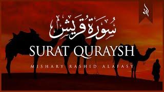 Video Surat Quraysh (Quraysh) | Mishary Rashid Alafasy | مشاري بن راشد العفاسي | سورة قريش download MP3, 3GP, MP4, WEBM, AVI, FLV November 2018