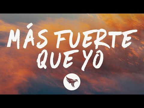 Luis Fonsi - Más Fuerte Que Yo (Letra / Lyrics)