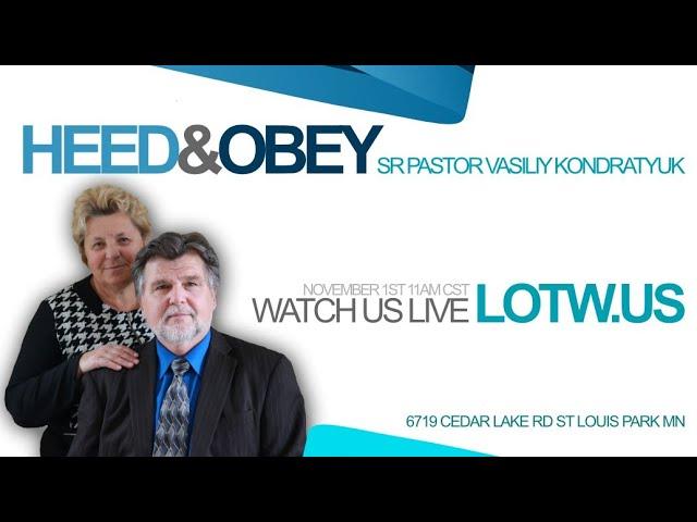 HEED & OBEY | SR PASTOR VASILIY KONDRATYUK 11.01.2020