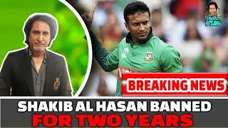 BREAKING NEWS: Shakib Al Hasan Banned for TWO Years