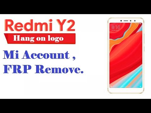 AATHIRAI MOBILE: Redmi Y2/S2 HANG ON LOGO AND LOCK REMOVE