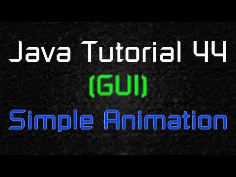 java-tutorial-44-(gui)---simple-animation