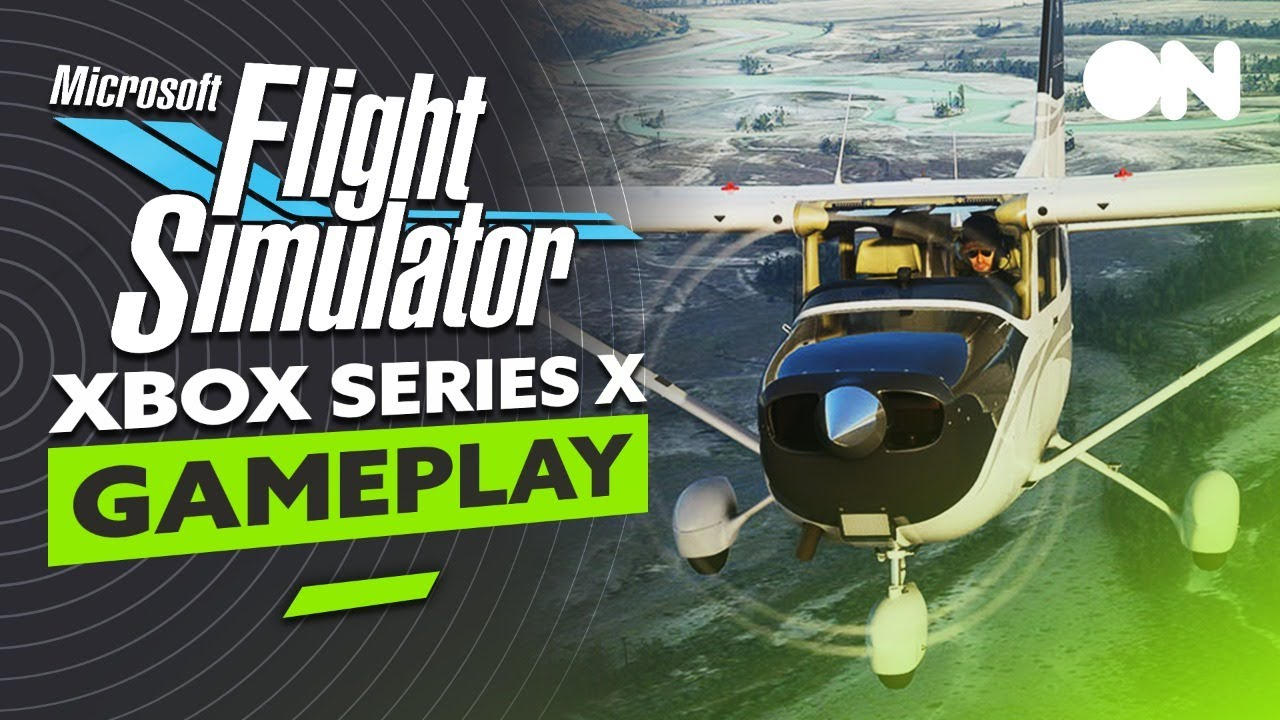 Early Access Microsoft Flight Simulator Xbox Series X GAMEPLAY!