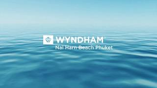WYNDHAM GRAND Nai Harn Beach Phuket