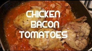 Chicken Bacon Tomatoes & Garlic recipe - Italian Style
