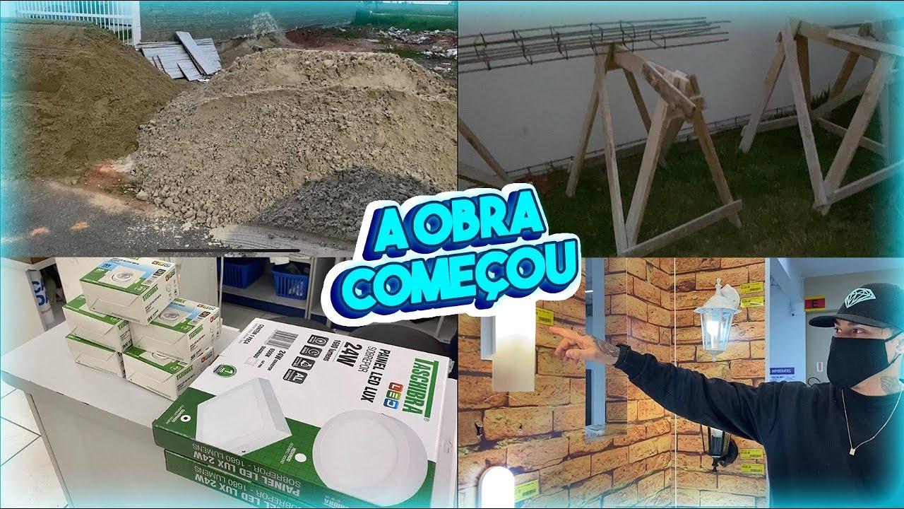 A OBRA COMEÇOU + Comprinhas