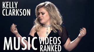 Kelly Clarkson Music Videos RANKED! | My Opinion |