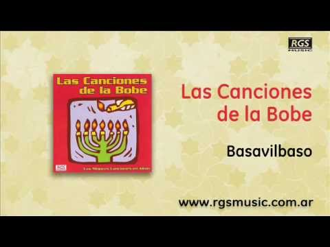 Las Canciones de la Bobe - Basavilbaso