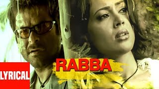 Rabba (Lounge Mix) Lyrical Video | Musafir | Sanjay Dutt, Anil Kapoor, Sameera Reddy