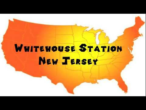 How to Say or Pronounce USA Cities — Whitehouse Station, New Jersey
