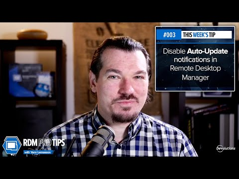 How to disable the auto-update notifications in Remote Desktop Manager - RDM Pro Tip 003