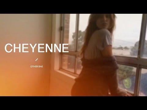 Cheyenne - Other Bae