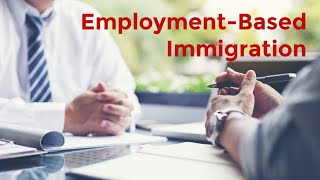 Employment-Based Immigration: An Overview