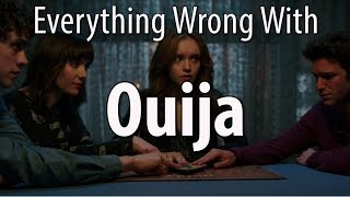 Everything Wrong With Ouija In 16 Minutes Or Less by : CinemaSins