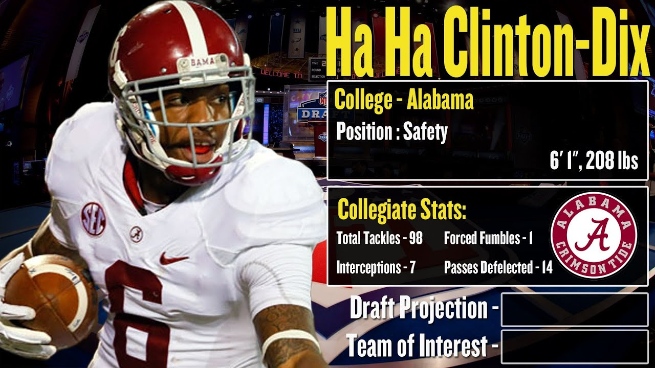 2014 NFL Draft Profile Ha Ha Clinton Dix Strengths and