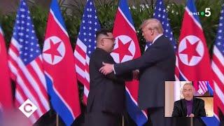 Trump & Kim Jong-un : un accord historique - C à Vous - 12/06/2018