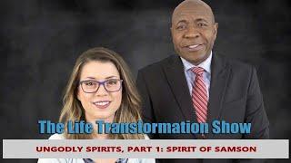 Ungodly Spirits, Part 1: Spirit of Samson