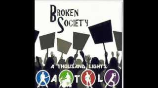 A Thousand Lights - Broken Society (Official Version)