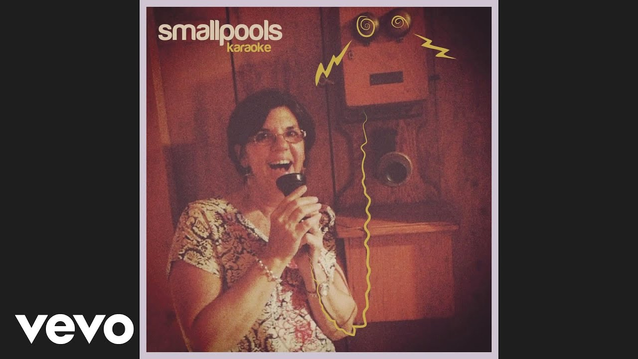 Smallpools - Karaoke (Audio)
