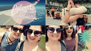 Orlando Part One - Meeting My Best Friend! | The Book Life