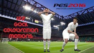 PES 2016 Goal Celebration Motions