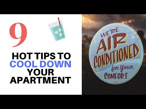 9 Hot Tips To Cool Down Your Apartment