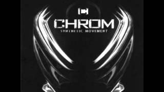 Chrom - Losing Myself