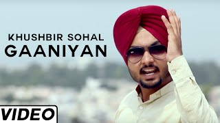 Gaaniyan Punjbai Love Songs By Khushbir Sohal | Latest Punjabi Songs 2015