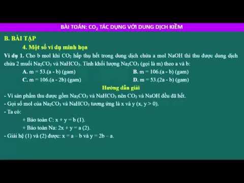 Phương pháp giải bài toán CO2 tác dụng với dung dịch kiềm