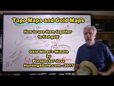 How To Use Topo Maps And Gold Prospecting Maps To Find Gold