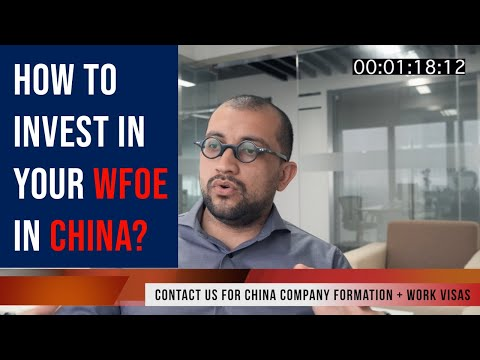HOW TO INVEST IN YOUR WFOE IN CHINA? | Shanghai Silk Road