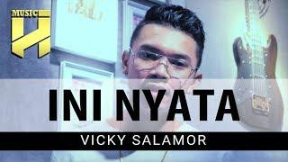 Gambar cover VICKY SALAMOR - Ini Nyata (Official Lirik)