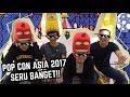 Seruuuuuu POP CON ASIA 2017