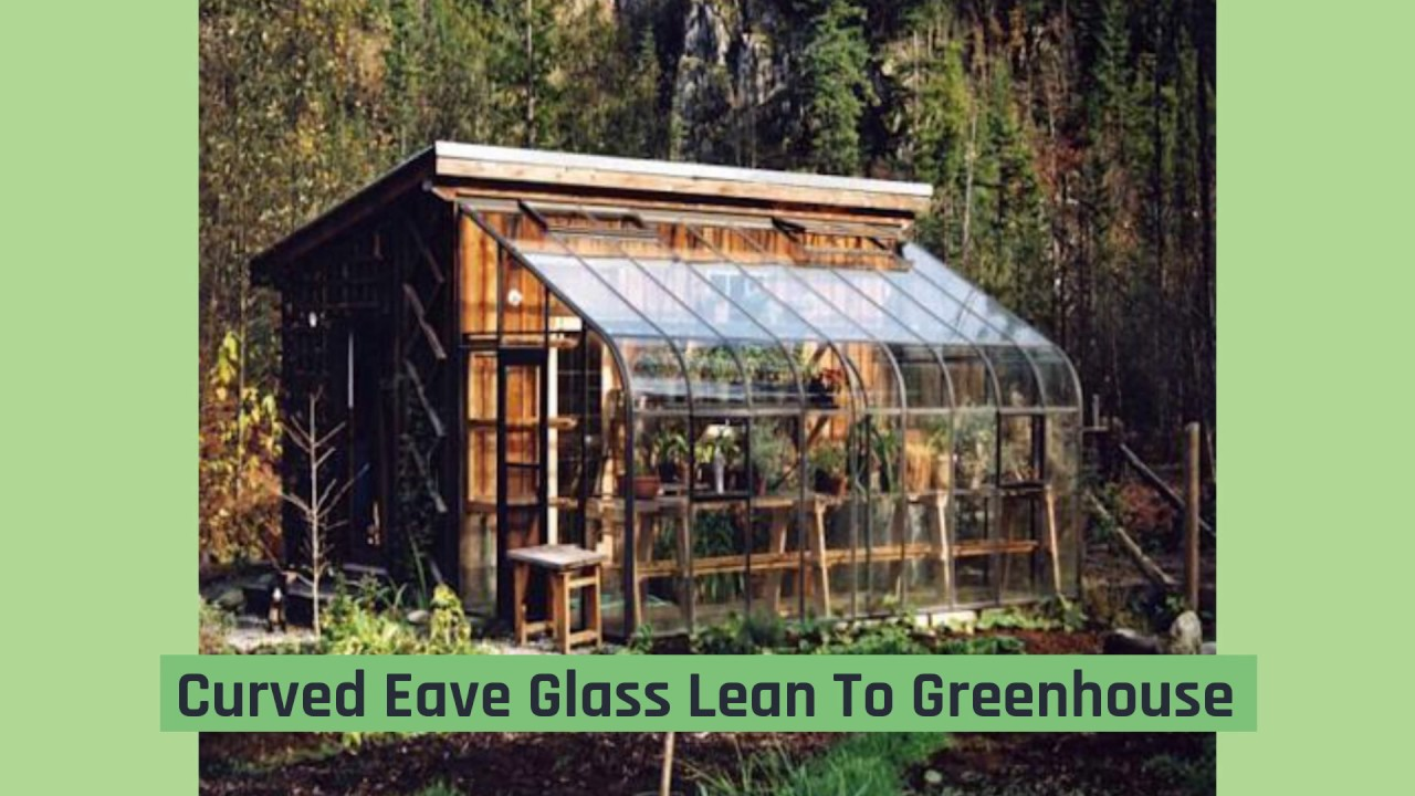Lean To Greenhouses And Attached