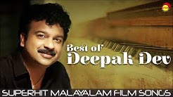 Best of Deepak Dev | Superhit Malayalam Film Songs